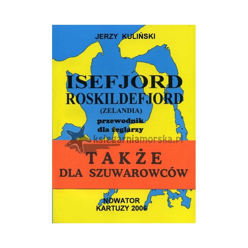 Isefjord Roskildefjord (Zelandia) przewodnik dla żeglarzy