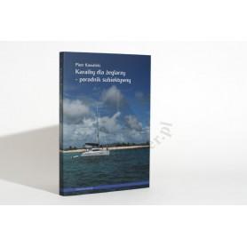 Karaiby dla żeglarzy - poradnik subiektywny