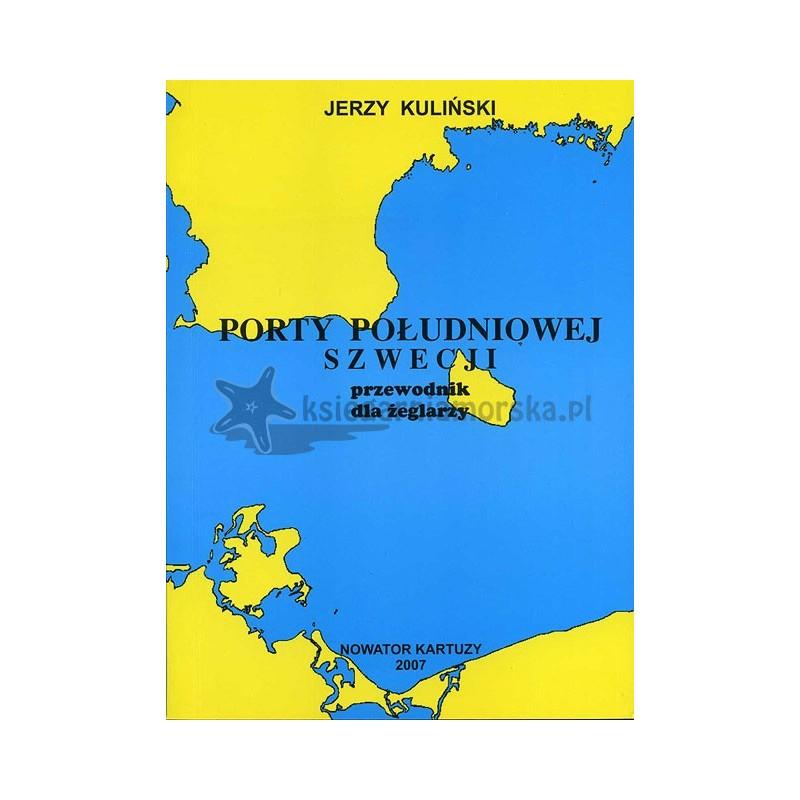 Porty południowej Szwecji przewodnik dla żeglarzy