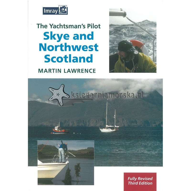 The Yachtman`s Pilot to Skye and Northwest Scotland