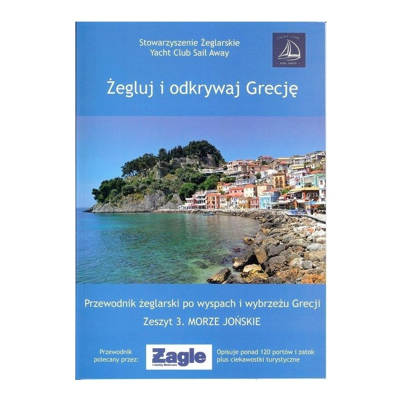 Żegluj i odkrywaj Grecję. Zeszyt 3. Morze Jońskie