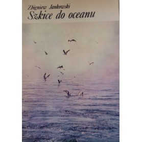 Szkice do oceanu