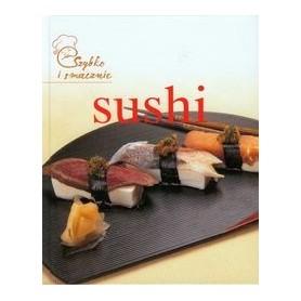 Sushi. Szybko i smacznie