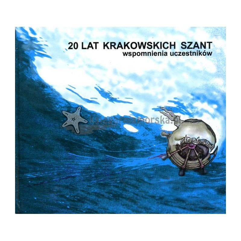 20 lat krakowskich szant - wspomnienia uczestników