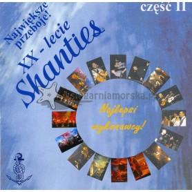 XX - lecie Shanties cz.2