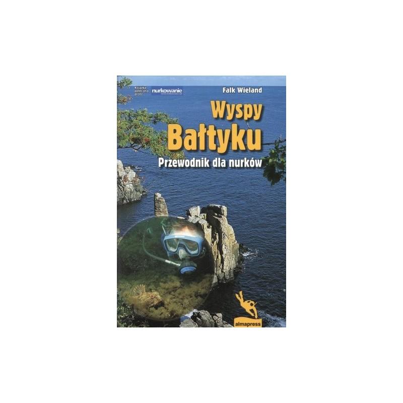 Wyspy Bałtyku. Przewodnik dla nurków