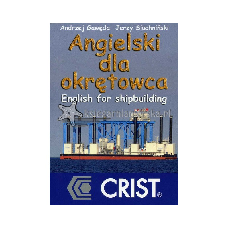 Angielski dla okrętowca. English for shipbuilding