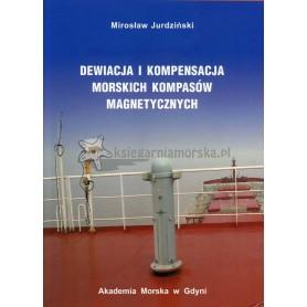 Dewiacja i kompensacja morskich kompasów magnetycznych