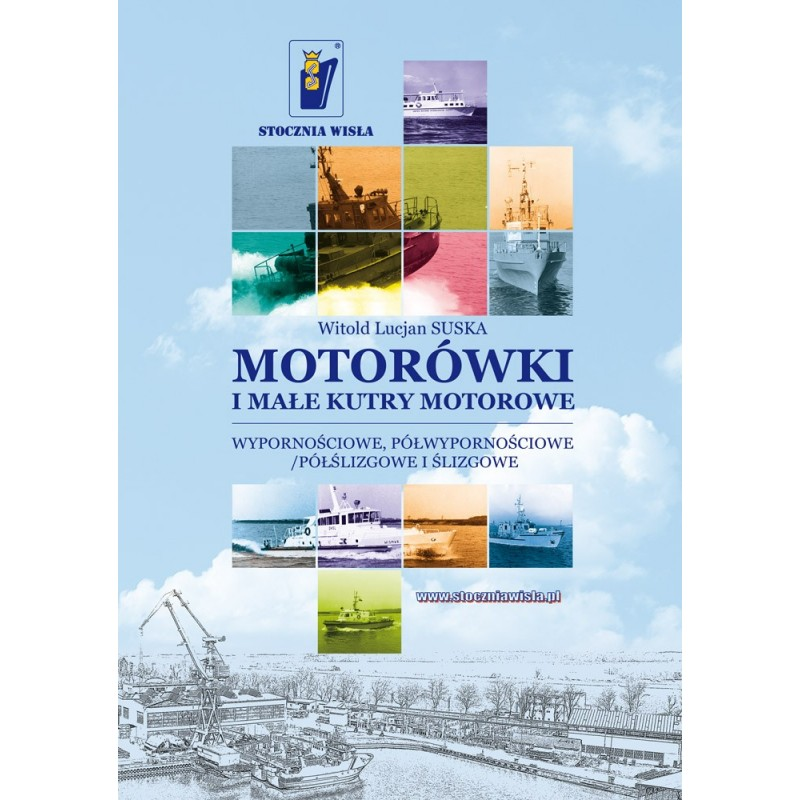 Motorówki i małe kutry motorowe - wypornościowe, półwypornościowe / półślizgowe i ślizgowe