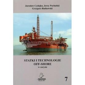 Statki i technologie off-shore w zarysie