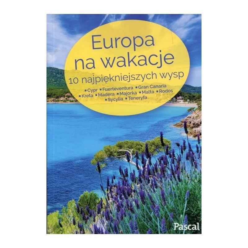 Europa na wakacje. 10 najpiękniejszych wysp
