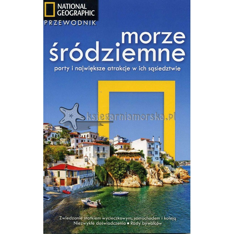 Morze Śródziemne. Porty i największe atrakcje w ich sąsiedztwie