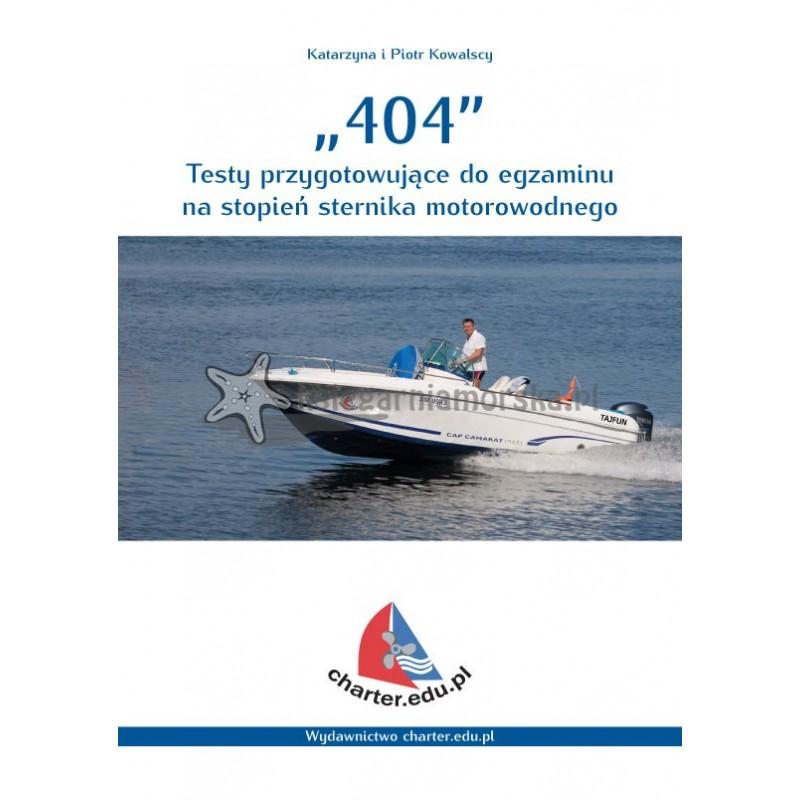 404 - Testy Przygotowujące Do Egzaminu Na Stopień Sternika Motorowodnego