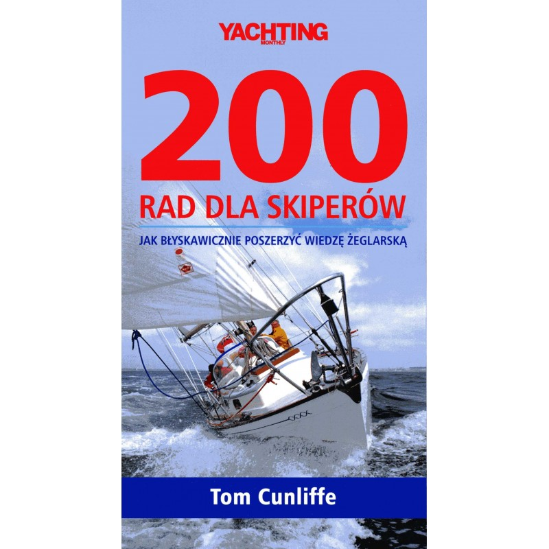 200 rad dla skiperów. Jak błyskawicznie poszerzyć wiedzę żeglarską