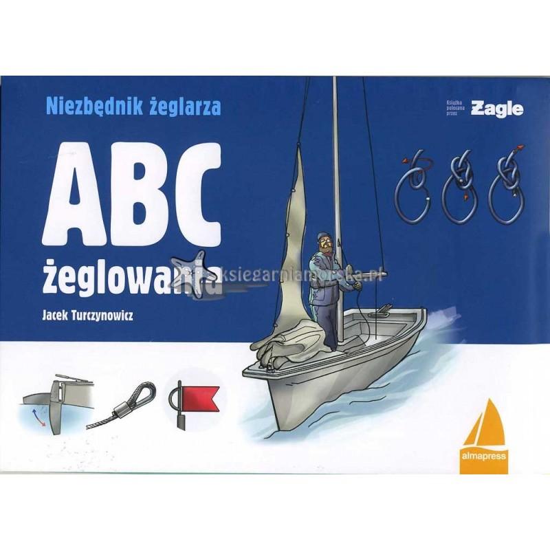 ABC żeglowania. Niezbędnik żeglarza