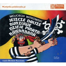 Jeszcze dalsze burzliwe dzieje pirata Rabarbara - audiobook