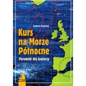 Kurs na Morze Północne - wyd. 2