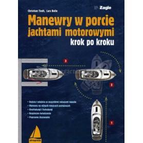 Manewry w porcie jachtami motorowymi krok po kroku