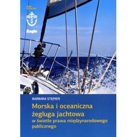 Morska i oceaniczna żegluga jachtowa w świetle prawa międzynarodowego publicznego