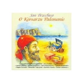 O Korsarzu Palemonie - słuchowisko