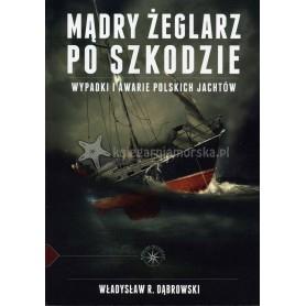 Mądry żeglarz po szkodzie. Wypadki i awarie polskich jachtów