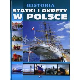 Historia. Statki i okręty w Polsce