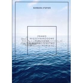 Prawo międzynarodowe publiczne a bezpieczeństwo żeglugi morskiej