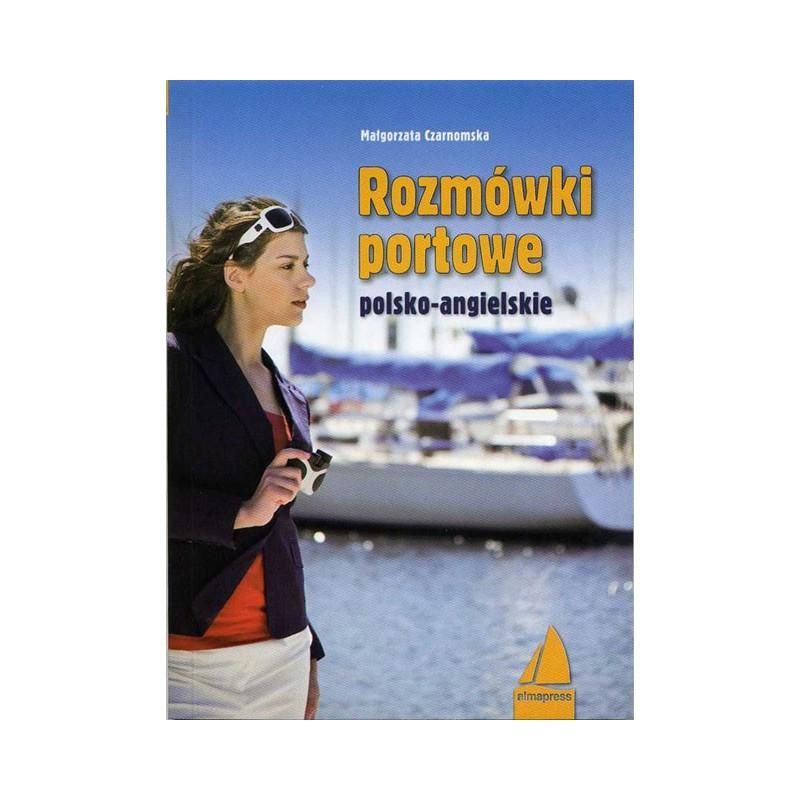 Rozmówki portowe polsko - angielskie