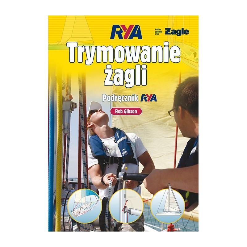 Trymowanie żagli. Podręcznik RYA