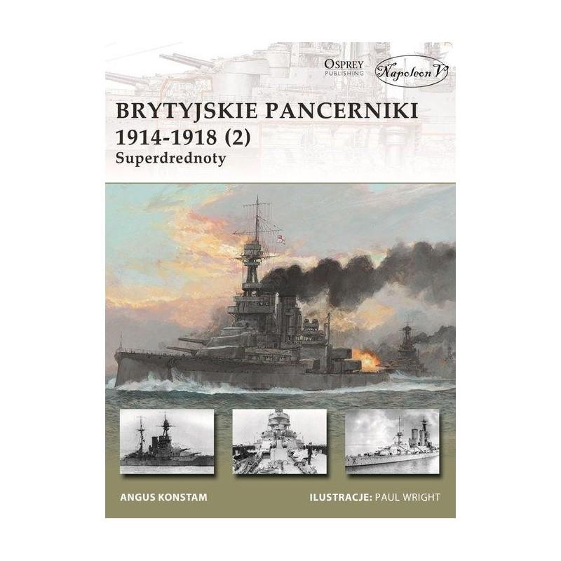 Brytyjskie pancerniki 1914-1918 (2) Superdrednoty