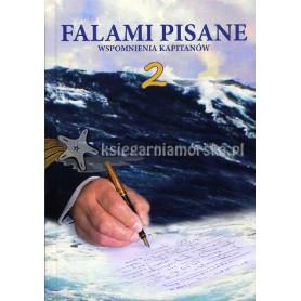 Falami pisane 2. Wspomnienia kapitanów