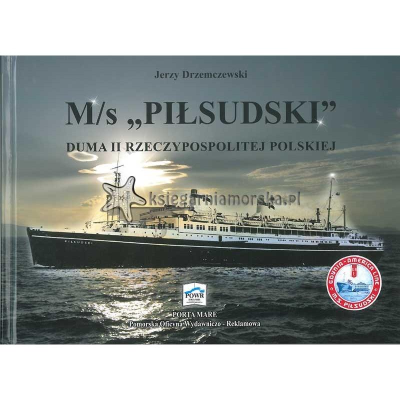M/s Piłsudski - Duma II Rzeczypospolitej Polskiej