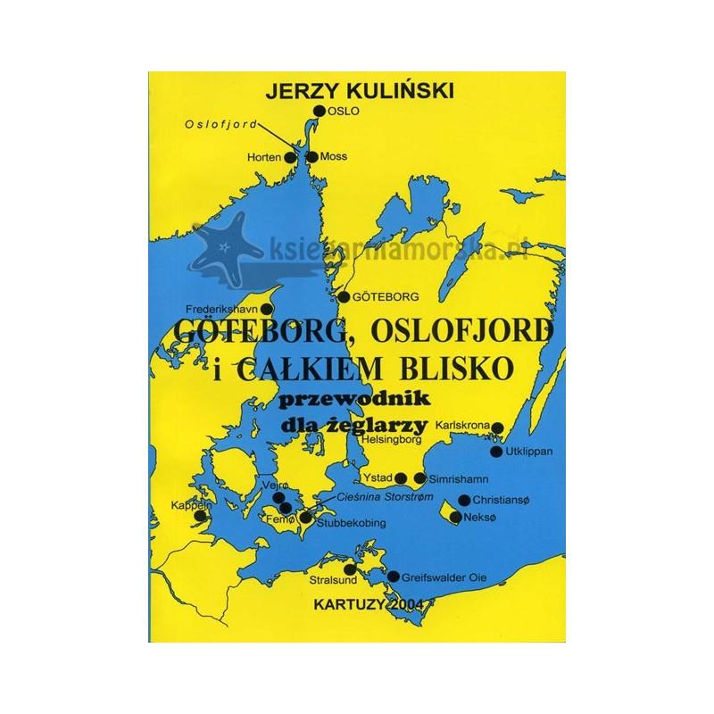 Goteborg, Oslofjord i całkiem blisko przewodnik dla żeglarzy