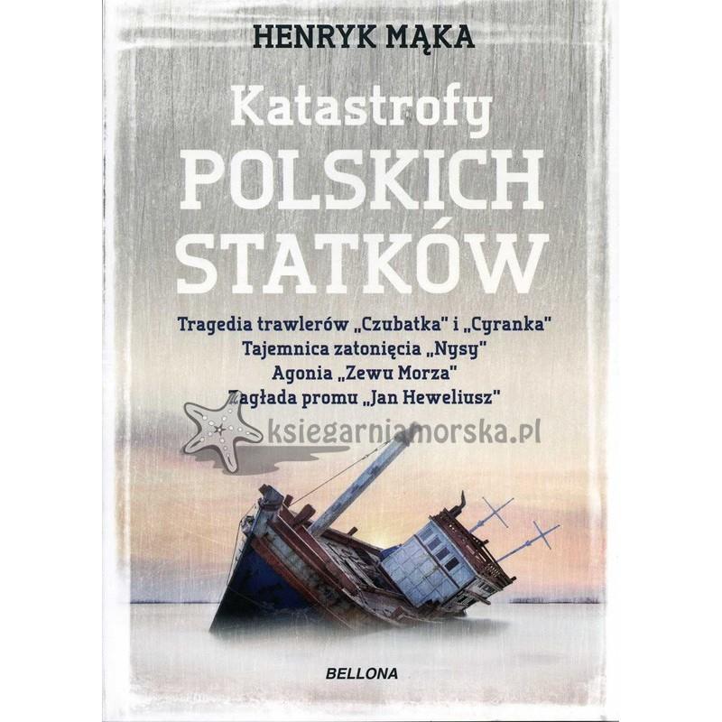Katastrofy polskich statków