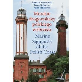 Morskie drogowskazy polskiego wybrzeża