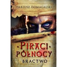 Piraci Północy cz. 1 Bractwo