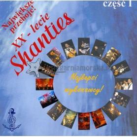 XX - lecie Shanties cz.1