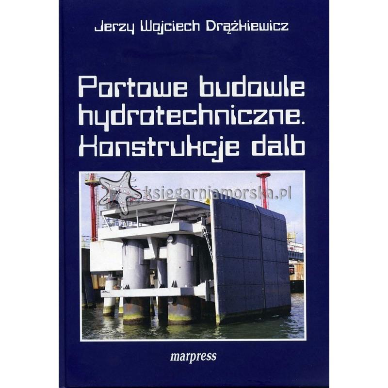 Portowe budowle hydrotechniczne. Konstrukcje dalb
