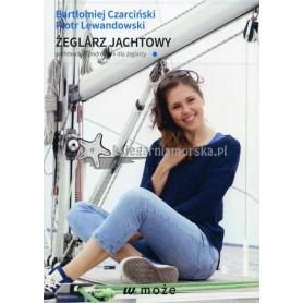 Żeglarz jachtowy. Podstawowy podręcznik dla żeglarzy