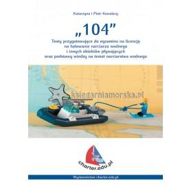 104 - Testy przygotowujące do egzaminu na licencję na holowanie narciarza wodnego i innych obiektów pływających.