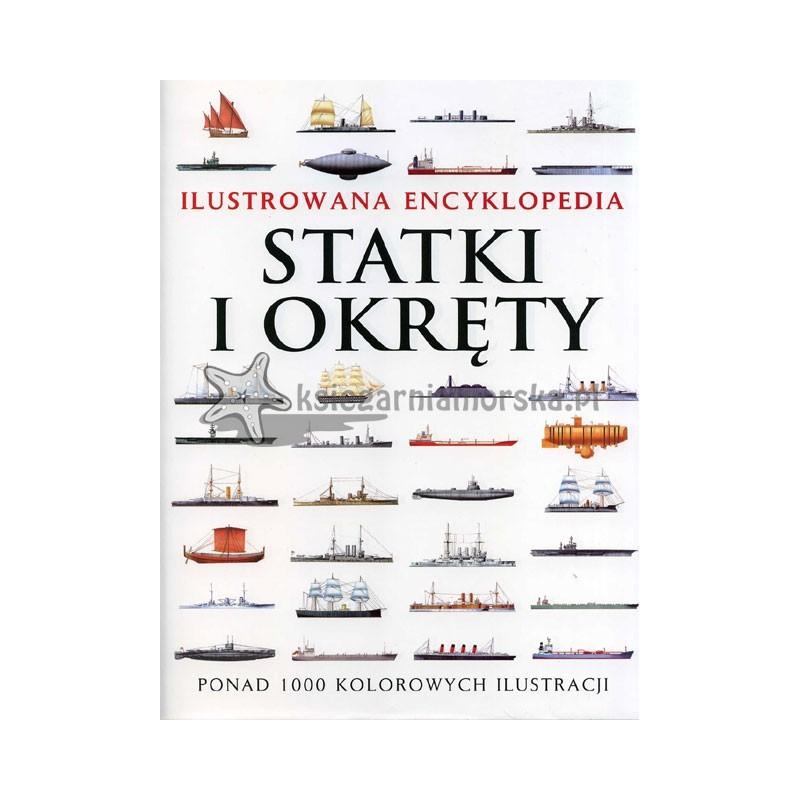 Statki i okręty. Ilustrowana encyklopedia