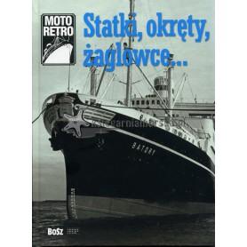 Statki, okręty, żaglowce...