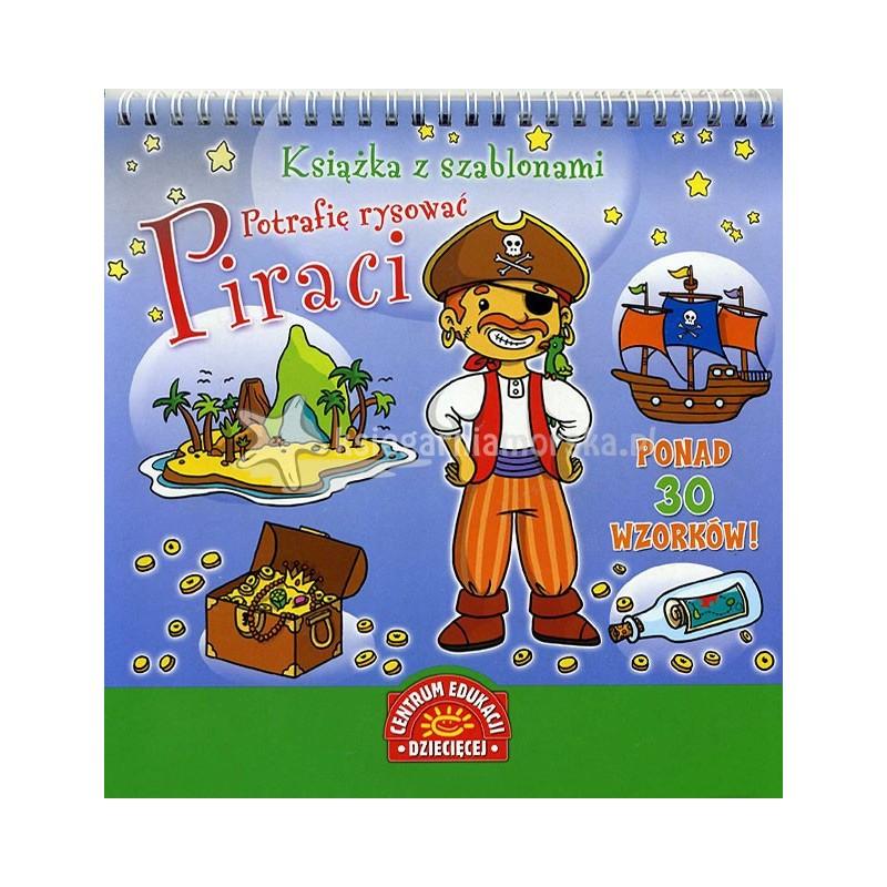Książka z szablonami Potrafię rysować Piraci