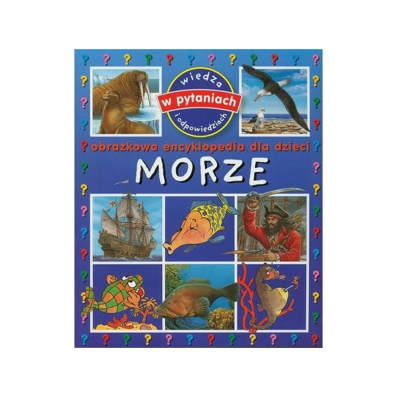 Morze - obrazkowa encyklopedia dla dzieci