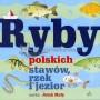 Ryby polskich stawów, rzek i jezior