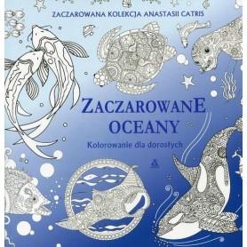 Zaczarowane oceany. Kolorowanie dla dorosłych