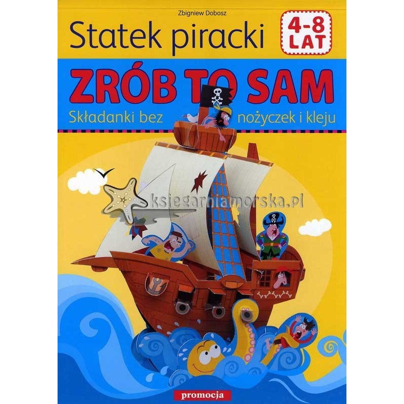 Zrób to sam - STATEK PIRACKI