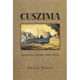 Cuszima. Epopeja wojny morskiej