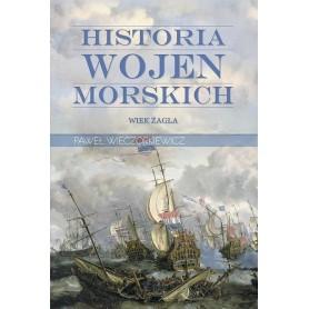 Historia wojen morskich. Wiek żagla - Tom 1