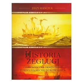 Historia żeglugi i budownictwa okrętowego Europy Północnej do końca XVI w.